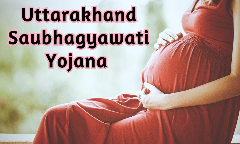 Uttarakhand Saubhagyawati Yojana