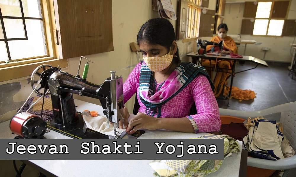Jeevan Shakti Yojana