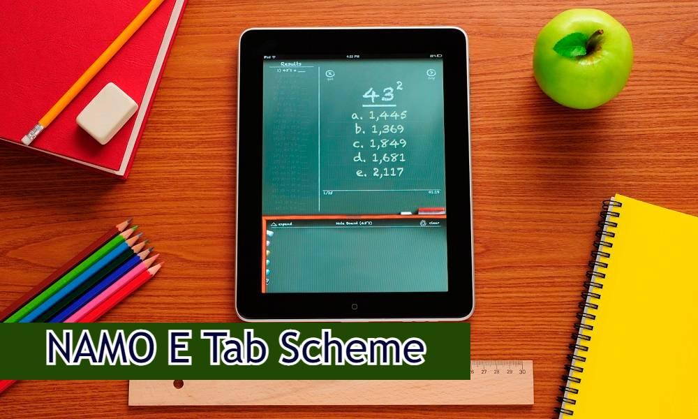 NAMO E-Tab Scheme