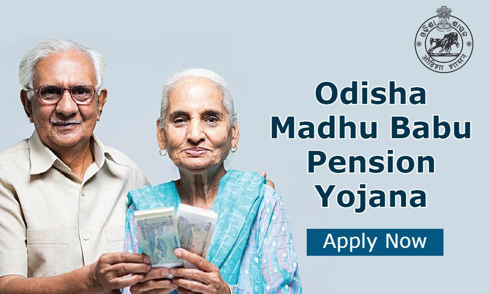 Odisha Madhu Babu Pension Yojana