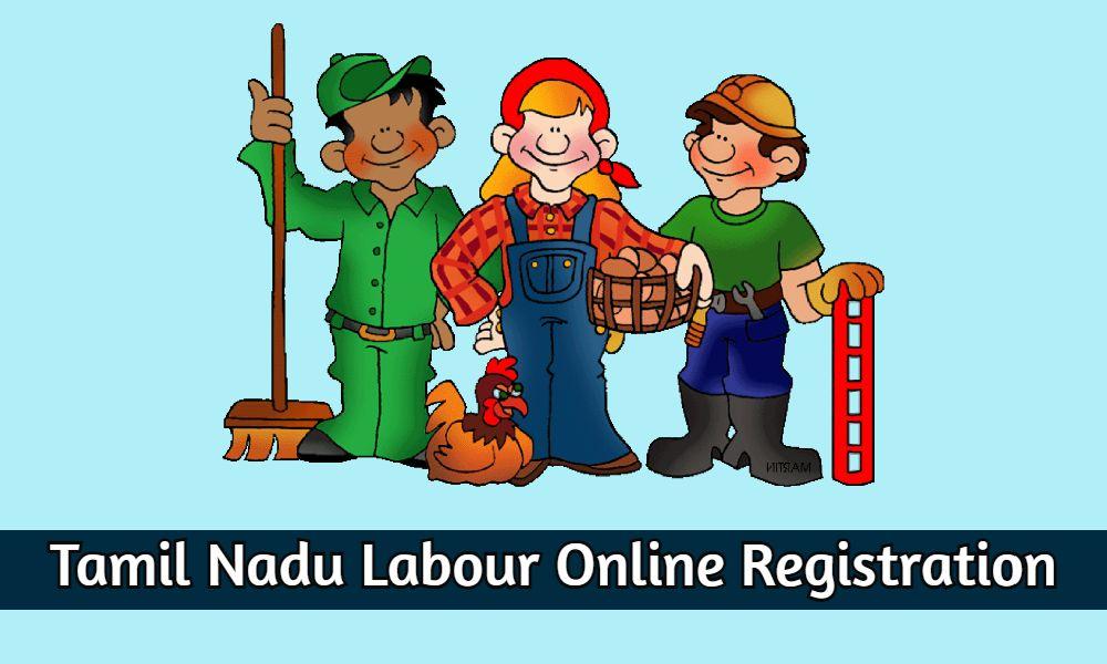 Tamil Nadu Labour Online Registration