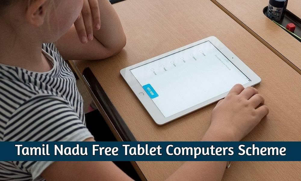 Tamil Nadu Free Tablet Computers Scheme