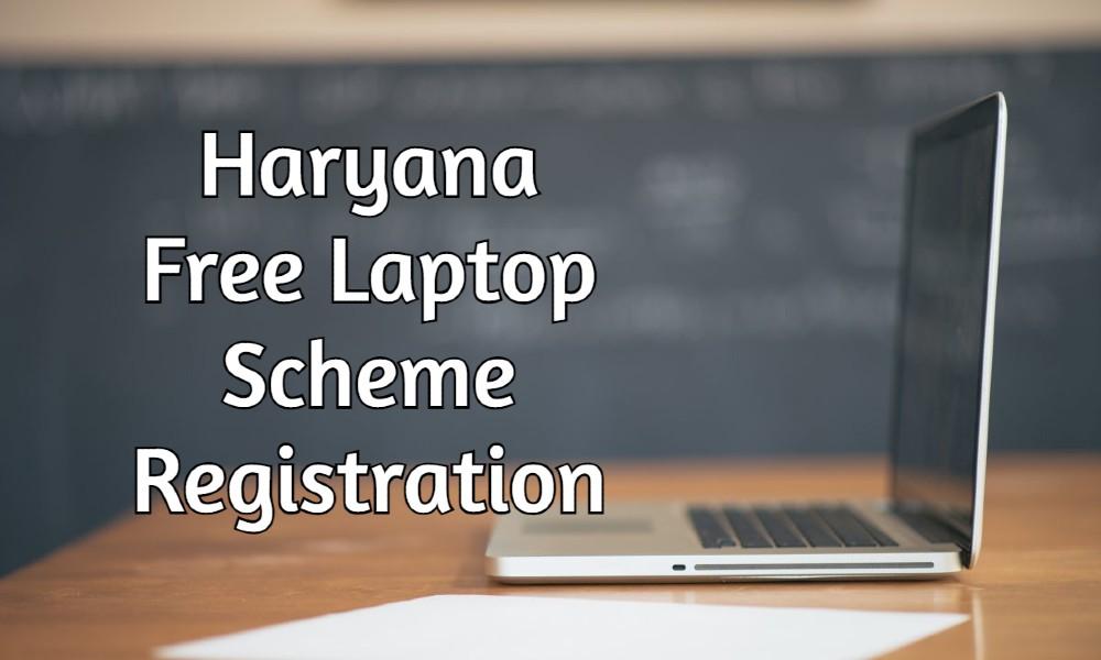 Haryana Free Laptop Scheme