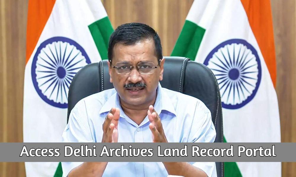 Access Delhi Archives Land Record Portal