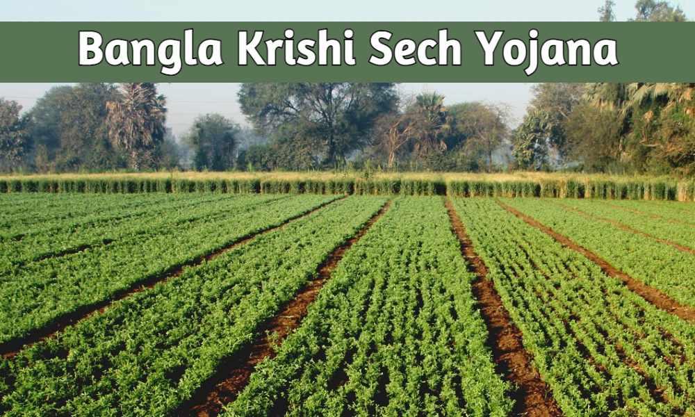 Bangla Krishi Sech Yojana