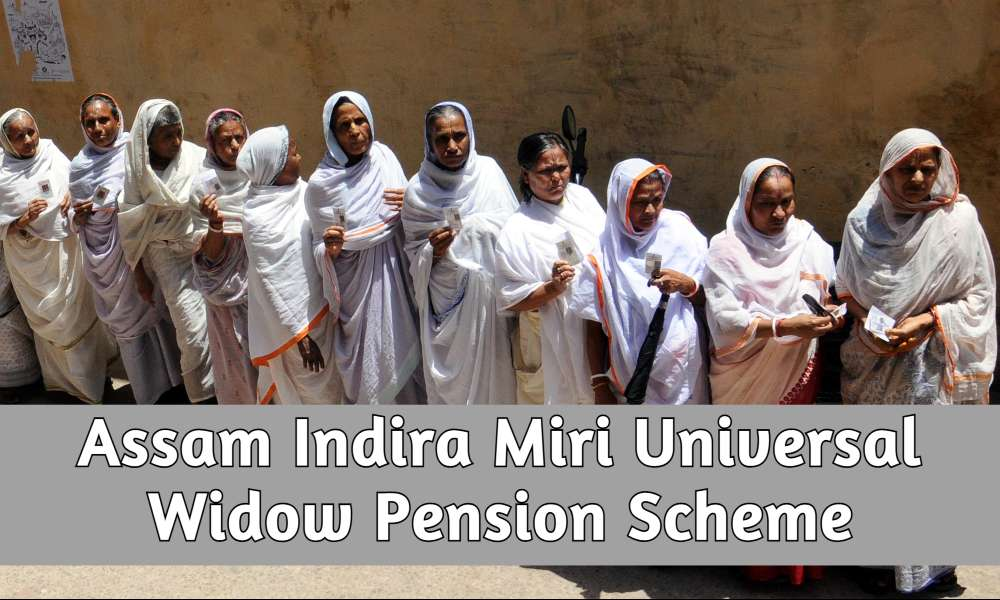 Indira Miri Universal Widow Pension Scheme