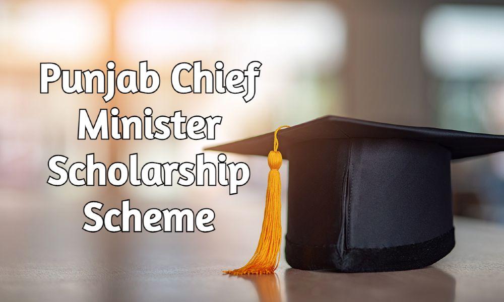Punjab Chief Minister Scholarship Scheme