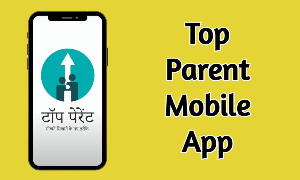 Top Parent App